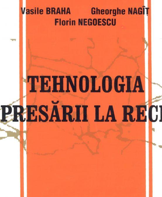 Tehnologia presării la rece (I)
